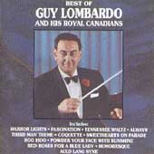 Best of Guy Lombardo and his Royal Canadians.