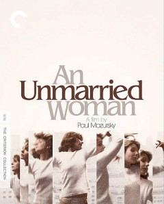 An unmarried woman /  directed by Paul Mazursky. - directed by Paul Mazursky.