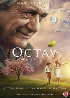Octav /  an Oblique Media, Celi Films Ltd production ; written by James Olivier, Serge Ioan Celebidachi ; produced by Adela Vrînceanu Celebidachi ; directed by Serge Ioan Celebidachi. - an Oblique Media, Celi Films Ltd production ; written by James Olivier, Serge Ioan Celebidachi ; produced by Adela Vrînceanu Celebidachi ; directed by Serge Ioan Celebidachi.