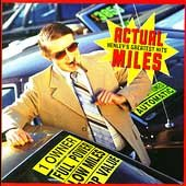 Actual miles : Henley's greatest hits / [Don Henley].