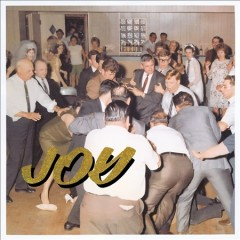 Joy as an act of resistance /  Idles. - Idles.