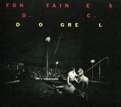 Dogrel /  Fontaines D.C. - Fontaines D.C.