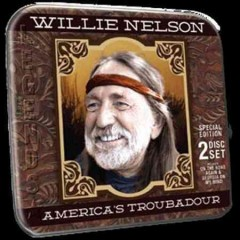 America's troubadour /  Willie Nelson. - Willie Nelson.