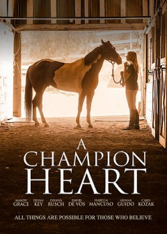A champion heart /  director, David De Vos. - director, David De Vos.