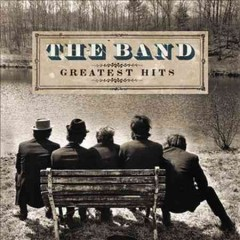 Greatest hits /  the Band. - the Band.