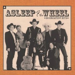 20 greatest hits /  Asleep at the Wheel. - Asleep at the Wheel.