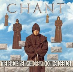 Chant /  the Benedictine Monks of Santo Domingo de Silos.