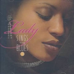 Lady sings the blues.