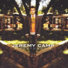 Restored /  Jeremy Camp.