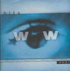 WOW hits 2001 : the year's 30 top Christian artist and hits.