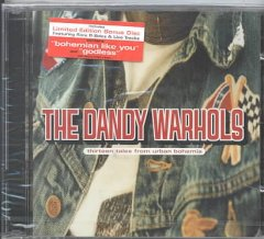 Thirteen tales from urban Bohemia /  featuring the Dandy Warhols. - featuring the Dandy Warhols.