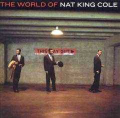 The world of Nat King Cole.