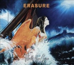 World be gone /  Erasure. - Erasure.