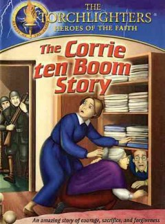 The Corrie ten Boom story /  a production of Christian History Institute with the Voice of the Martyrs. - a production of Christian History Institute with the Voice of the Martyrs.