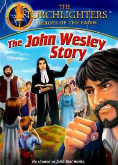 The John Wesley story /  a production of Christian History Institute and the Voice of the Martyrs.