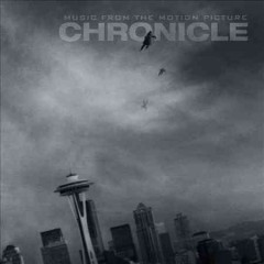 Chronicle : music from the motion picture.