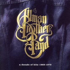 A decade of hits 1969-1979 /  The Allman Brothers Band.