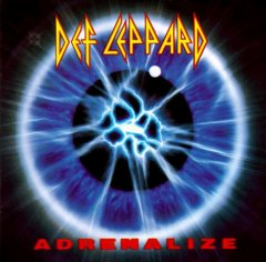 Adrenalize /  Def Leppard.