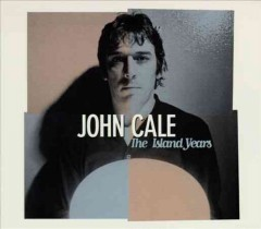 The Island years /  John Cale.