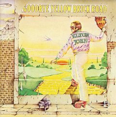 Goodbye yellow brick road /  Elton John.