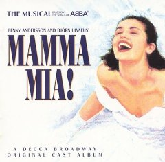 Mamma mia! : the musical : based on the songs of ABBA / [music and lyrics by Benny Andersson and Björn Ulvaeus ; book by Catherine Johnson]. - [music and lyrics by Benny Andersson and Björn Ulvaeus ; book by Catherine Johnson].