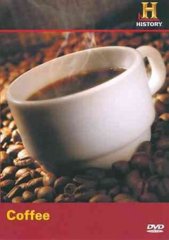 Coffee /  written and produced by Fred Peabody ; producer, Bruce Nash ; created by Bruce Nash ; produced by Actuality Productions, Inc. ; History Television Network Productions.