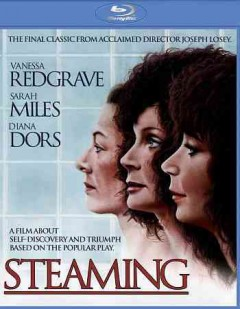 Steaming /  New World Pictures presents ; a World Film Services production ; screenplay by Patricia Losey ; produced by Paul Mills ; directed by Joseph Losey. - New World Pictures presents ; a World Film Services production ; screenplay by Patricia Losey ; produced by Paul Mills ; directed by Joseph Losey.