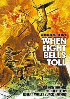 When eight bells toll /  director, Etienne Perier. - director, Etienne Perier.