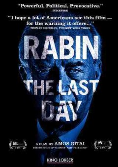 Rabin, the last day /  LGM Cinema, Les Films du Worso, France 2 cinéma, Orange Studio, Hamon Hafakot, Agav Films present in association with Cinefeel Prod, SDD, Indie Sales, United King Films ; a film by Amos Gitai ; producers, Cyril Colbeau-Justin [and six others] ; screenplay, Amos Gitai, Marie-Jose Sanselme. - LGM Cinema, Les Films du Worso, France 2 cinéma, Orange Studio, Hamon Hafakot, Agav Films present in association with Cinefeel Prod, SDD, Indie Sales, United King Films ; a film by Amos Gitai ; producers, Cyril Colbeau-Justin [and six others] ; screenplay, Amos Gitai, Marie-Jose Sanselme.