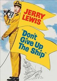 Don't give up the ship /  directed by Norman Taurog.