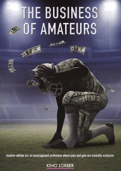 The business of amateurs /  Sonderful Entertainment presents ; produced by Bob DeMars, Ben Edwards, Toby Wilson ; written & directed by Bob DeMars. - Sonderful Entertainment presents ; produced by Bob DeMars, Ben Edwards, Toby Wilson ; written & directed by Bob DeMars.