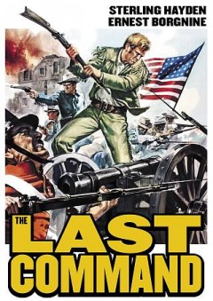 The last command /  Republic Pictures Corporation. - Republic Pictures Corporation.