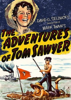The adventures of Tom Sawyer /  directed by Norman Taurog.