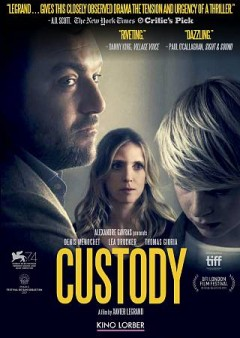 Custody /  director, Xavier Legrand. - director, Xavier Legrand.
