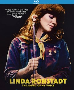 Linda Ronstadt : the sound of my voice / directed by Rob Epstein, Jeffrey Friedman. - directed by Rob Epstein, Jeffrey Friedman.