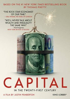Capital in the twenty-first century /  a film by Justin Pemberton.