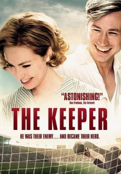 The keeper /  Mememsha Films presents ; a Lieblings Film & Zephyr Films production ; producer, Steve Milne ; screenplay by Marcus H. Rosenmüller, Nichaolas J. Schofield ; produced by Robert Marciniak, Chris Curling ; directed by Marcus H. Rosenmüller. - Mememsha Films presents ; a Lieblings Film & Zephyr Films production ; producer, Steve Milne ; screenplay by Marcus H. Rosenmüller, Nichaolas J. Schofield ; produced by Robert Marciniak, Chris Curling ; directed by Marcus H. Rosenmüller.