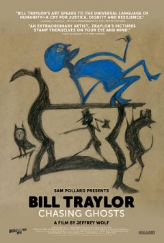 Bill Traylor : chasing ghosts / directed by Jeffrey Wolf ; written by Fred Barron. - directed by Jeffrey Wolf ; written by Fred Barron.