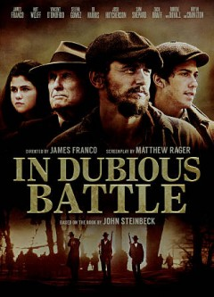 In dubious battle /  AMBI Group presents ; in assocation with Aperture Media Partners ; a Rabbit Bandini and That's Hollywood production of a James Franco film ; produced by Vince Jolivette, Iris Torres, Andrea Iervolino, Monika Bacardi, Scott Reed, Ron Singer ; screenplay by Matthew Rager ; directed by James Franco.