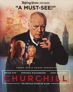 Churchill /  produced by Nick Taussig and Paul Van Carter ; screenplay by Alex Von Tunzelmann ; directed by Jonathan Teplitzky. - produced by Nick Taussig and Paul Van Carter ; screenplay by Alex Von Tunzelmann ; directed by Jonathan Teplitzky.
