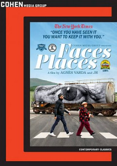 Faces places /  Ciné Tamaris, Social Animals, Rouge International, Arte France Cinéma and Arches Films co-production ; produced by Rosalie Varda ; written and directed by Agnés Varda and JR.