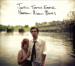Harlem River blues /  Justin Townes Earle.