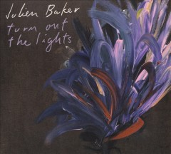 Turn out the lights /  Julien Baker. - Julien Baker.
