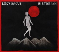 Historian /  Lucy Dacus.