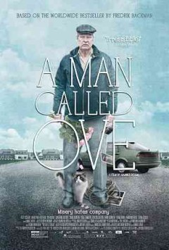 A man called Ove /  a film by Hannes Holm ; producers, Annica Bellander Rune and Nickls Wikström Nicastro. - a film by Hannes Holm ; producers, Annica Bellander Rune and Nickls Wikström Nicastro.