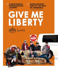 Give me liberty /  directed by Kirill Mikhanovsky. - directed by Kirill Mikhanovsky.