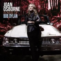 Songs of Bob Dylan /  Joan Osborne. - Joan Osborne.