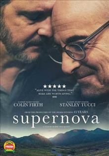 Supernova /  Bleecker Street, BBC Films and BFI present ; a Quiddity Films and The Bureau production ; produced by Emily Morgan, Tristan Goligher ; written and directed by Harry Macqueen.