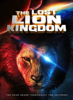 The Lost Lion Kingdom.