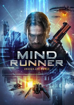 Mind runner /  Wild Eye Releasing ; in association with Tomcat Films presents ; produced by Emily Hayes ; written and directed by Marc Nyiti.
